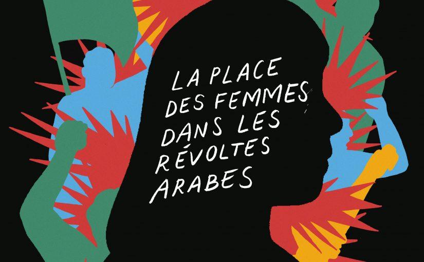 ÉVÉNEMENTS SUR LA PLACE DES FEMMES DANS LES RÉVOLTES ARABES
